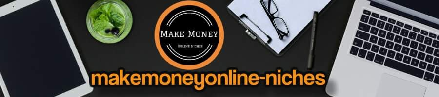 Make Money Online Niches