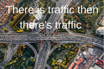 There is traffic then there's traffic