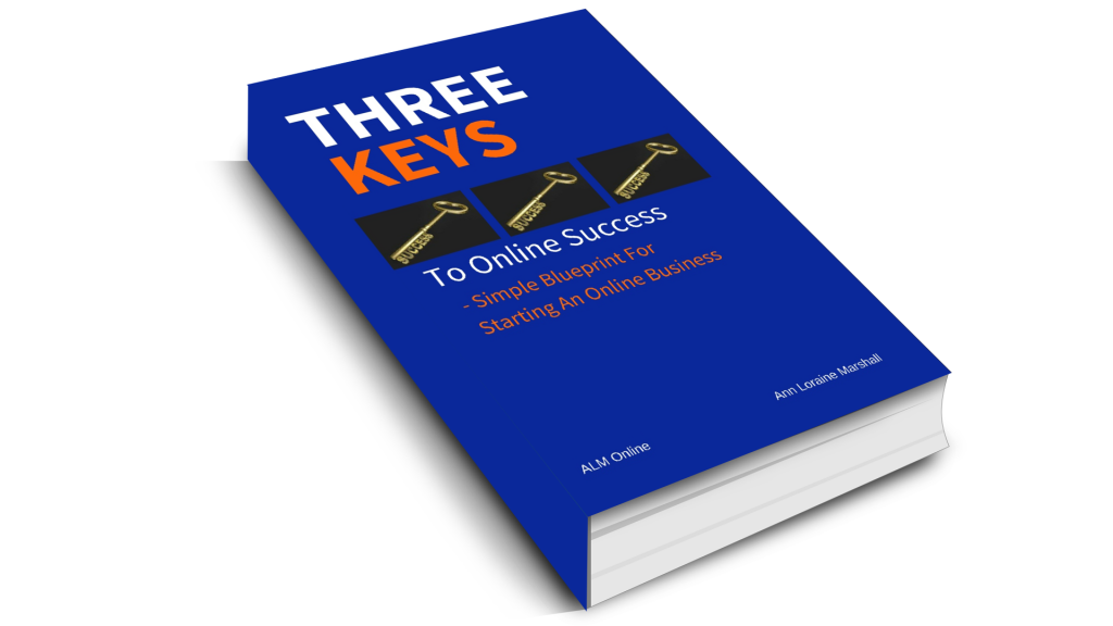 Three Keys to Online Success, my simple blueprint for starting an online business.