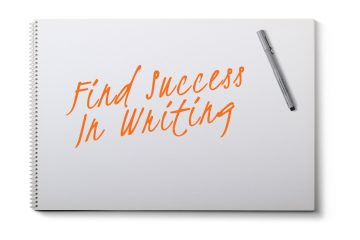 Find success in writing